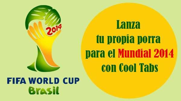 Lanza tu propia porra para el Mundial 2014 en Facebook con Cool Tabs