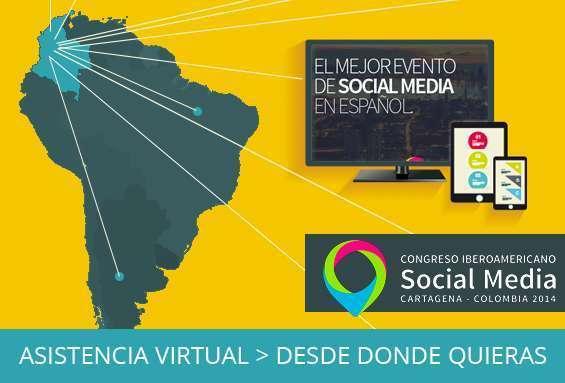 Asiste desde cualquier parte del mundo al Congreso Iberoamericano de Social Media