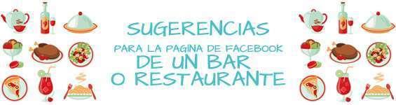 Recomendaciones para la fan page de tu restaurante