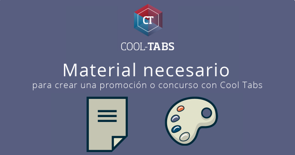 Material necesario para crear una promoción con Cool Tabs