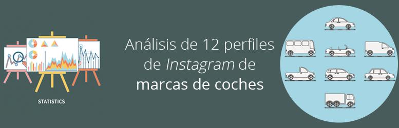 Análisis de los perfiles de Instagram de 12 marcas de automóviles